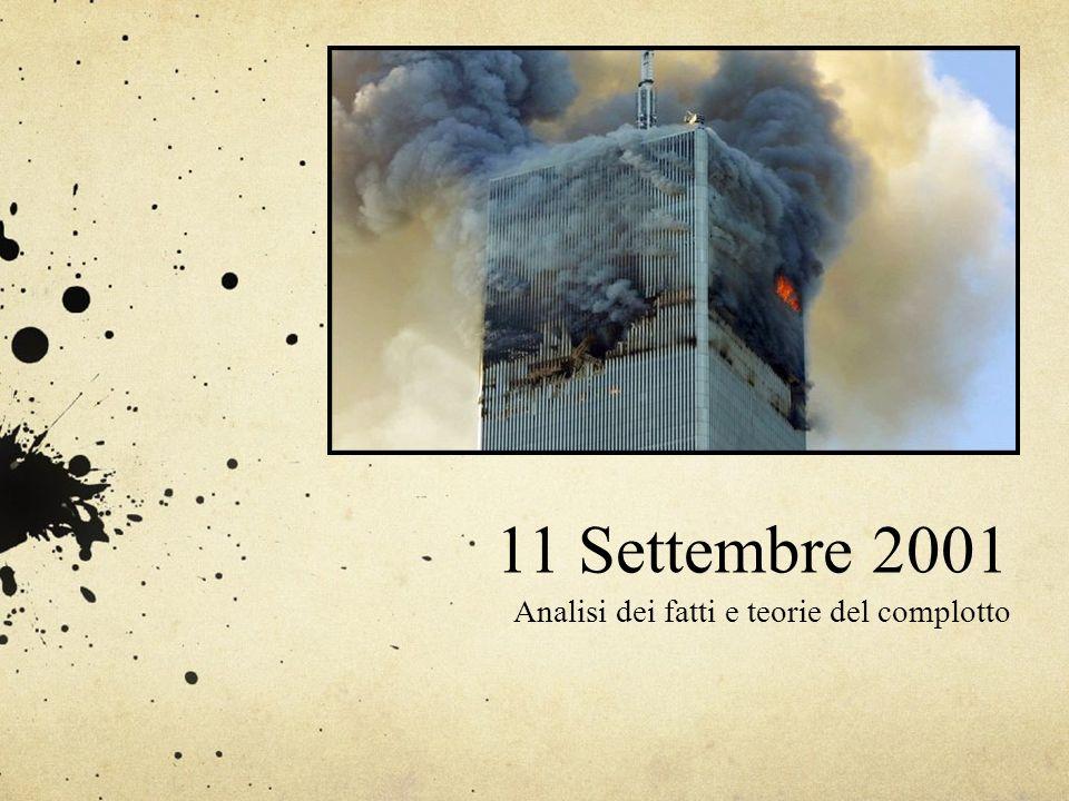 11 Settembre 2001 Analisi dei fatti e teorie del complotto