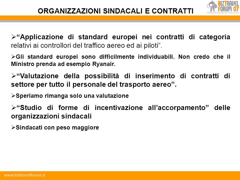 www.biztravelforum.it Applicazione di standard europei nei contratti di categoria relativi ai controllori del traffico aereo ed ai piloti. Gli standar