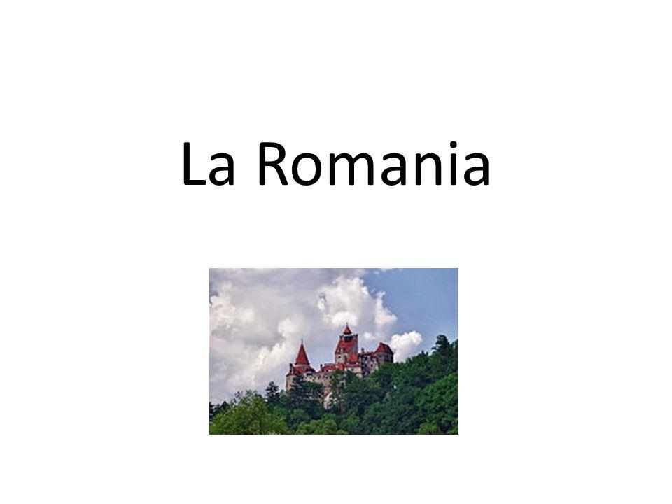 La Romania.