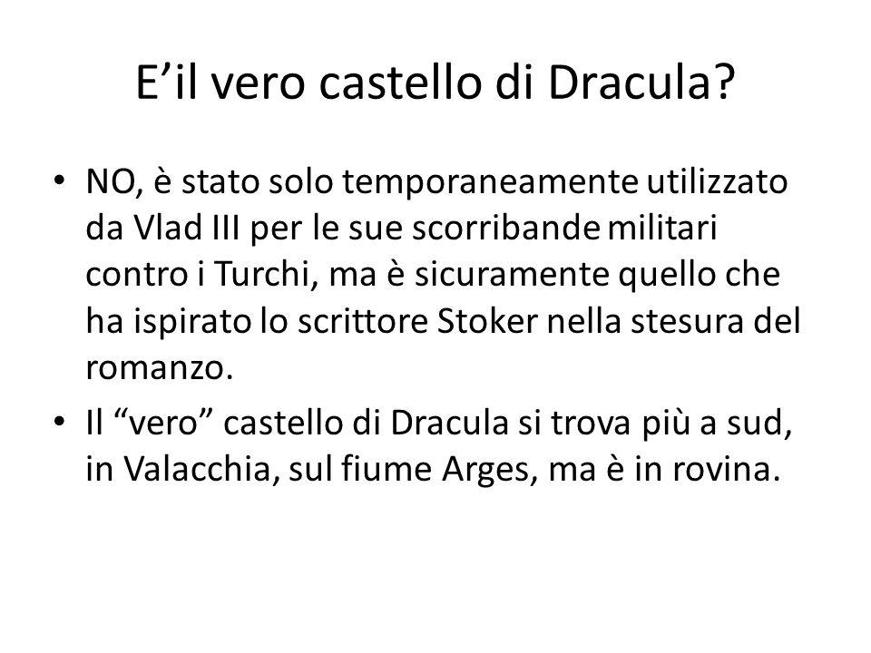 Eil vero castello di Dracula? NO, è stato solo temporaneamente utilizzato da Vlad III per le sue scorribande militari contro i Turchi, ma è sicurament