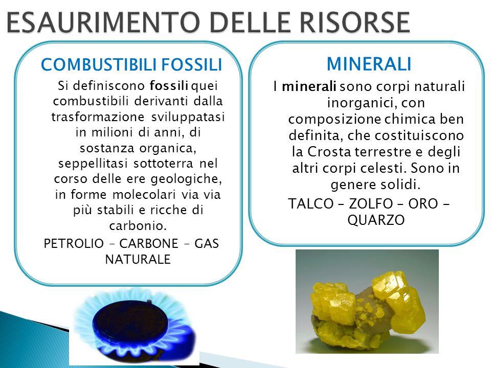 COMBUSTIBILI FOSSILI Si definiscono fossili quei combustibili derivanti dalla trasformazione sviluppatasi in milioni di anni, di sostanza organica, seppellitasi sottoterra nel corso delle ere geologiche, in forme molecolari via via più stabili e ricche di carbonio.