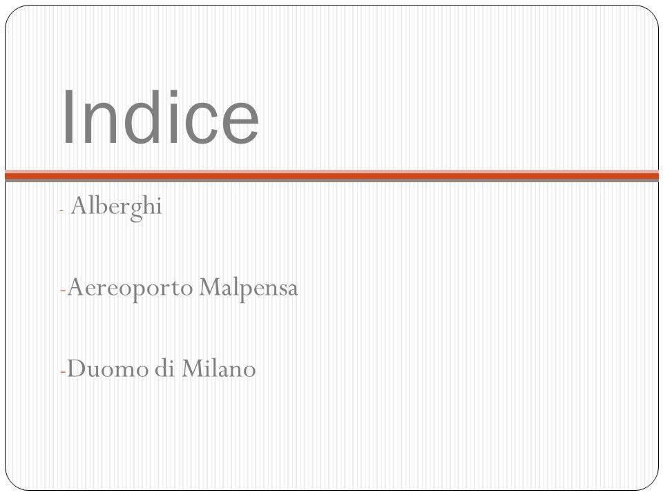 Indice - Alberghi - Aereoporto Malpensa - Duomo di Milano