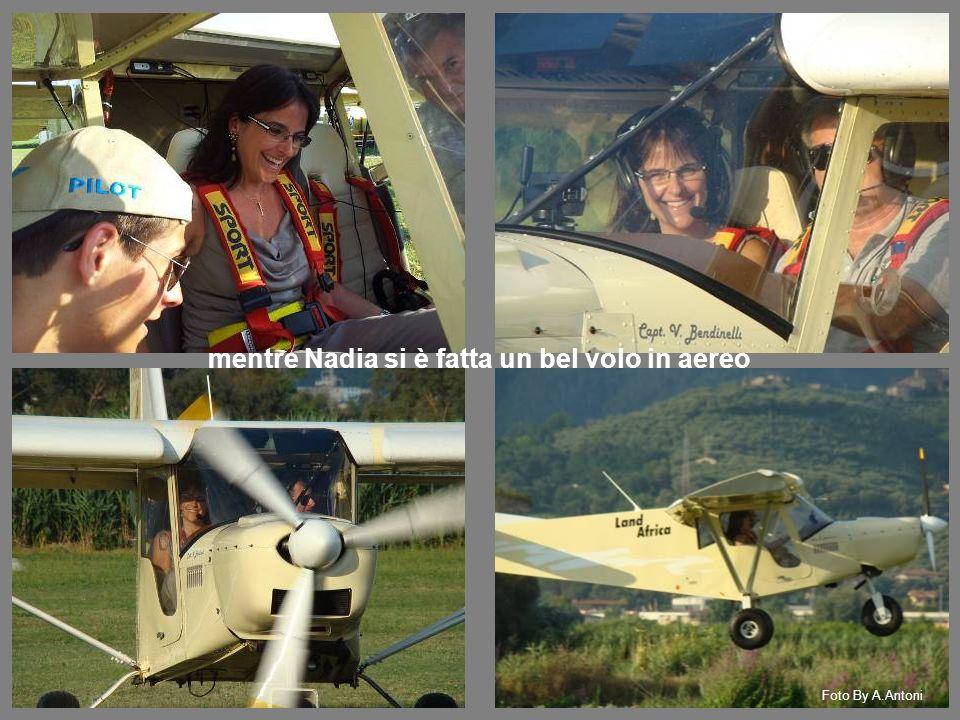 Foto By A.Antoni mentre Nadia si è fatta un bel volo in aereo