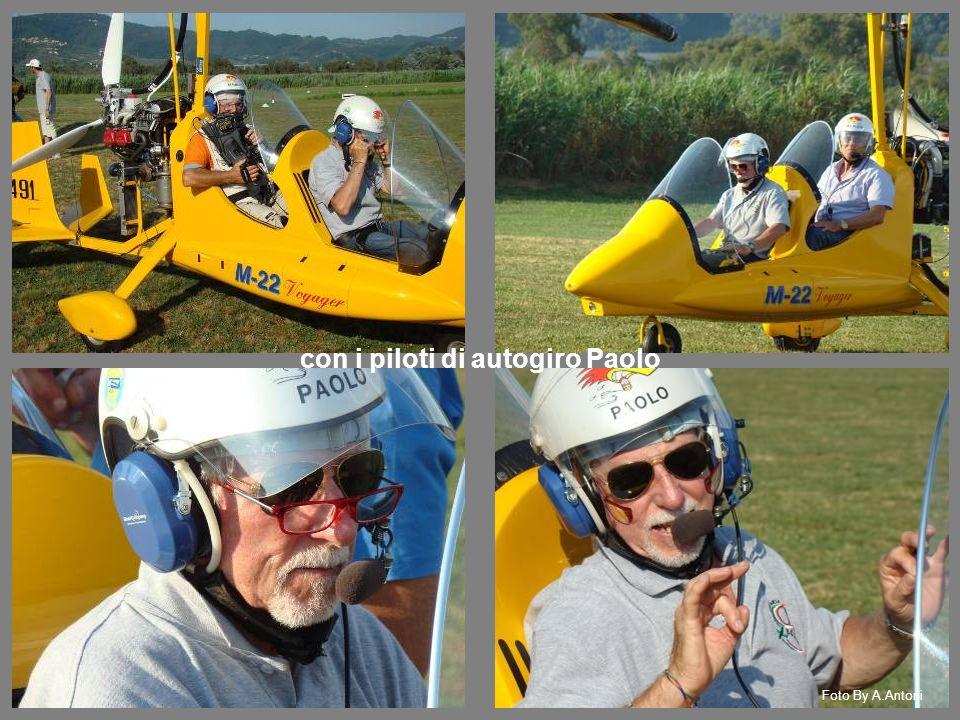 con i piloti di autogiro Paolo Foto By A.Antoni