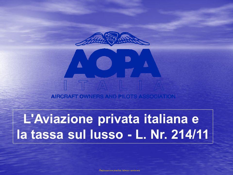 Realizzazione grafica fabrizio carbonera L'Aviazione privata italiana e la tassa sul lusso - L. Nr. 214/11