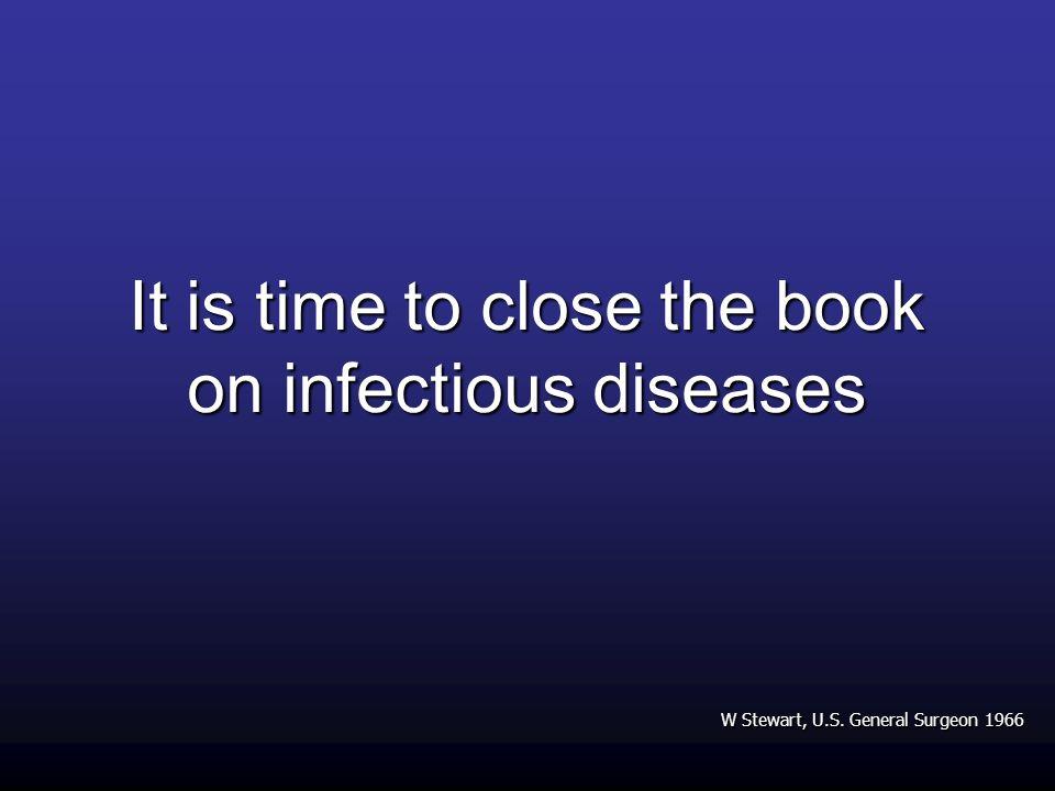 Bill Clinton, Messaggio al 40° ICAAC, Toronto 2000 In un mondo in cui le malattie non conoscono confini e i microbi si spostano alla stessa velocità dei voli aerei internazionali, è chiaro che il controllo delle malattie trasmissibili rappresenta una priorità globale