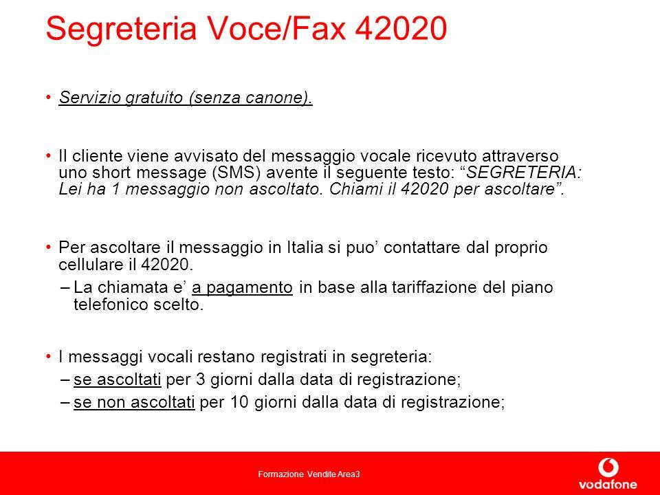 Formazione Vendite Area3 Segreteria Voce/Fax 42020 Servizio gratuito (senza canone).