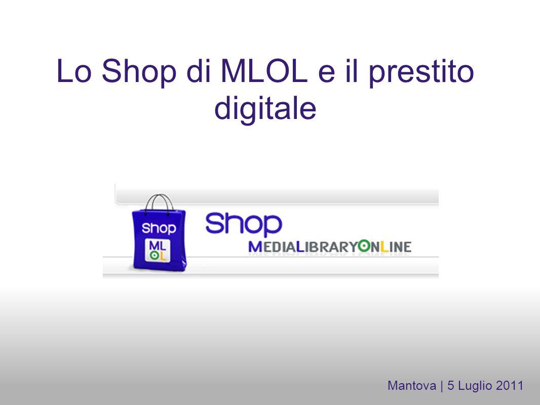 Lo Shop di MLOL e il prestito digitale Mantova | 5 Luglio 2011