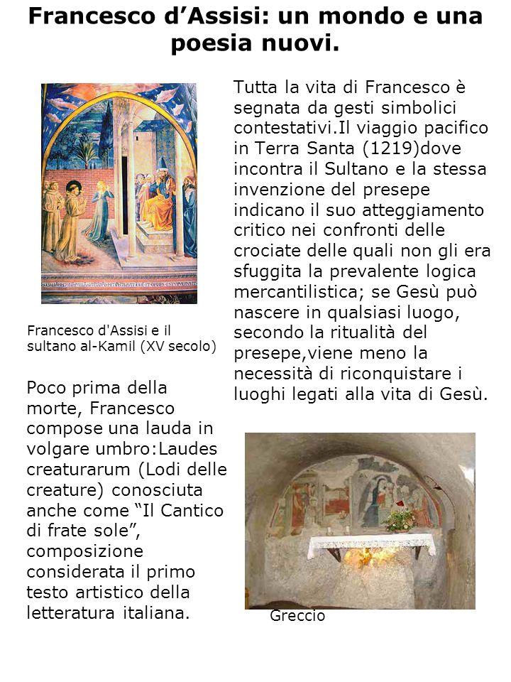 Francesco dAssisi: un mondo e una poesia nuovi.