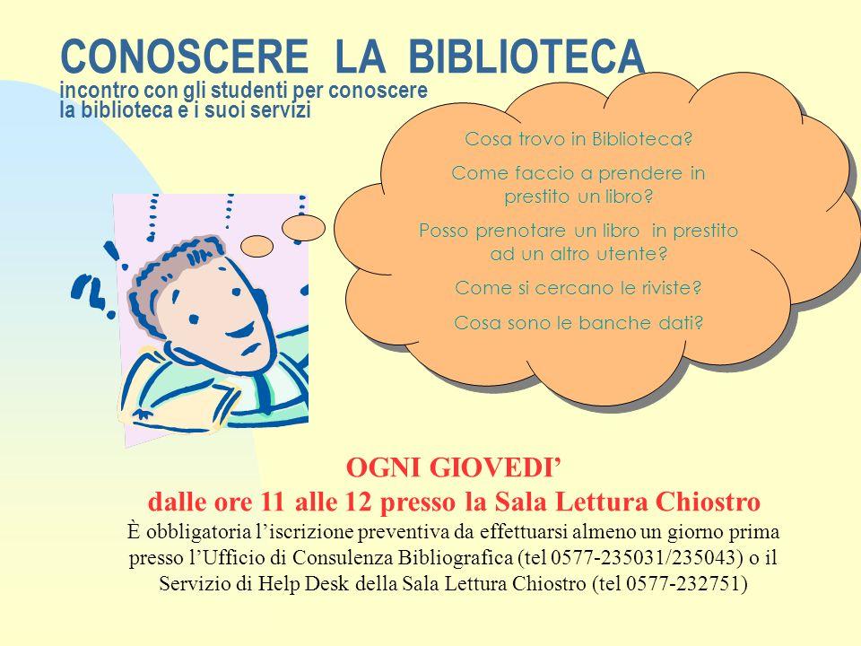 CONOSCERE LA BIBLIOTECA incontro con gli studenti per conoscere la biblioteca e i suoi servizi Cosa trovo in Biblioteca.