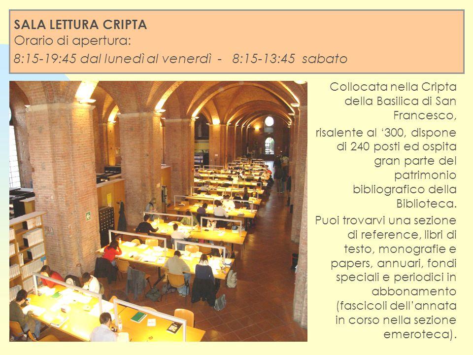 Collocata nella Cripta della Basilica di San Francesco, risalente al 300, dispone di 240 posti ed ospita gran parte del patrimonio bibliografico della Biblioteca.