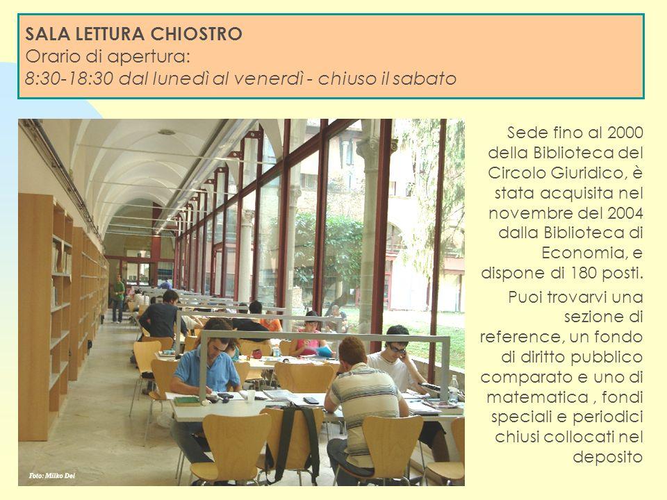 Sede fino al 2000 della Biblioteca del Circolo Giuridico, è stata acquisita nel novembre del 2004 dalla Biblioteca di Economia, e dispone di 180 posti.