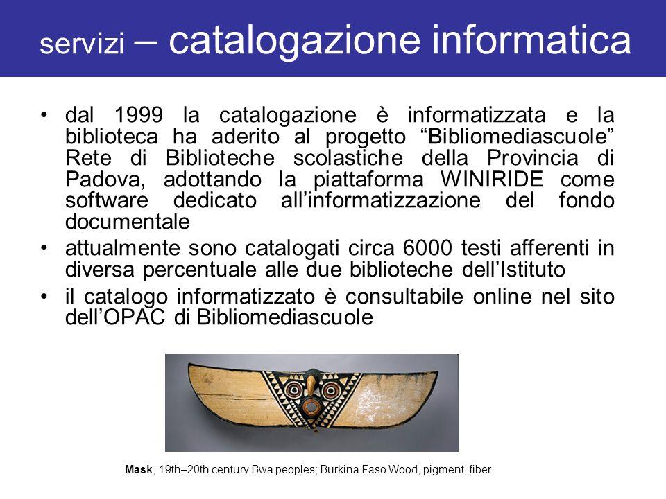 servizi – catalogazione informatica dal 1999 la catalogazione è informatizzata e la biblioteca ha aderito al progetto Bibliomediascuole Rete di Biblio