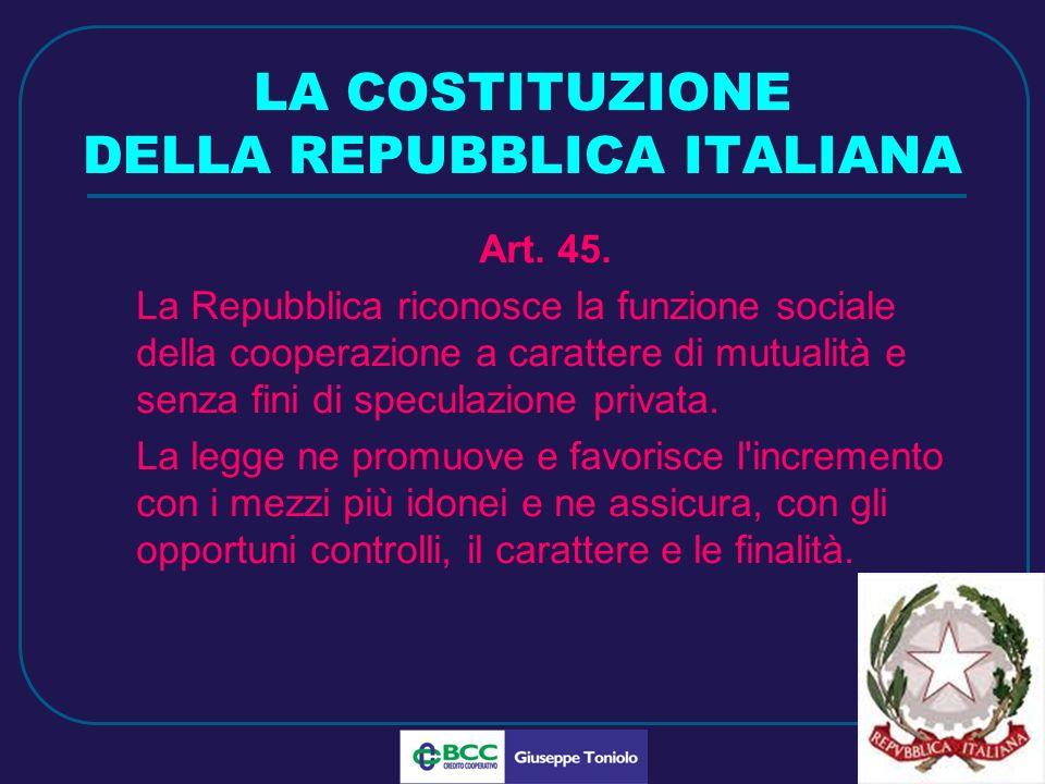 LUG 2010 LA COSTITUZIONE DELLA REPUBBLICA ITALIANA Art.