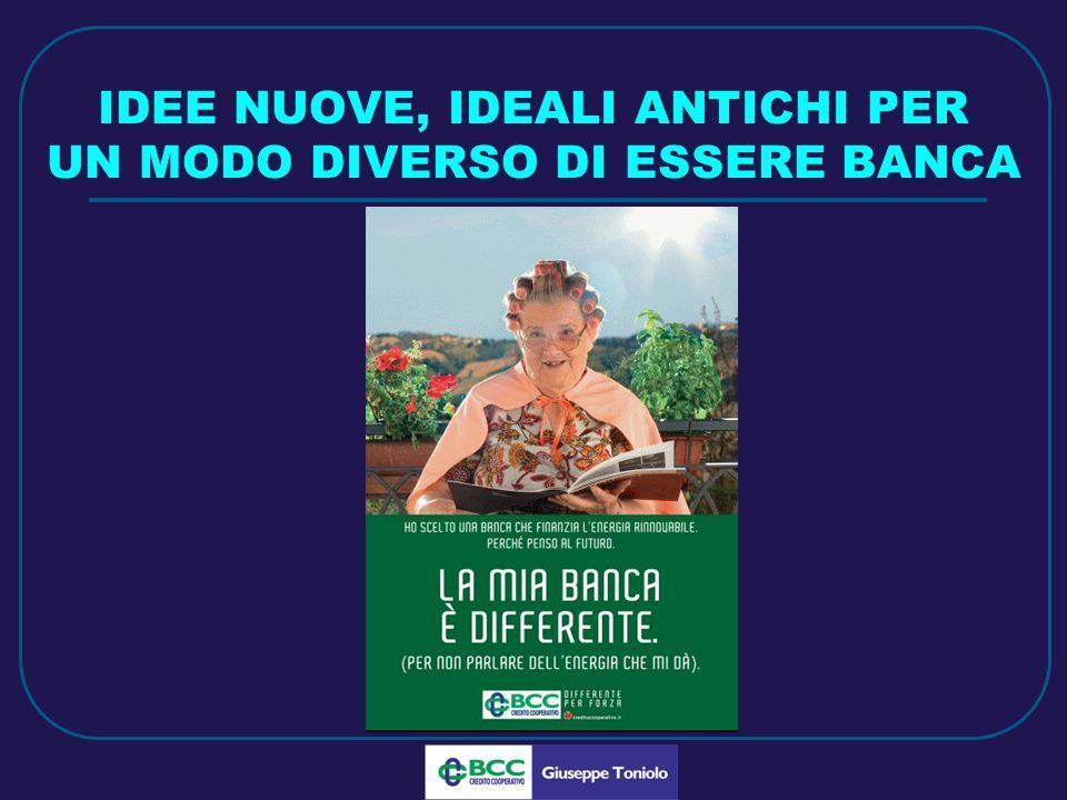 LUG 2010 IDEE NUOVE, IDEALI ANTICHI PER UN MODO DIVERSO DI ESSERE BANCA