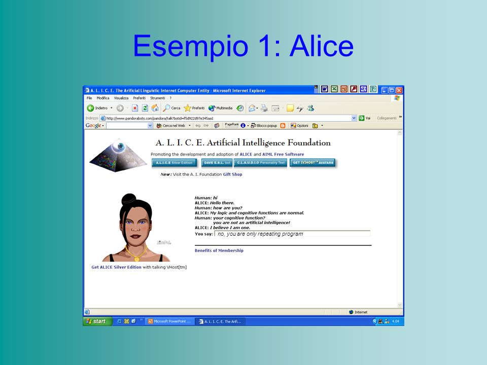 Esempio 1: Alice no, you are only repeating program
