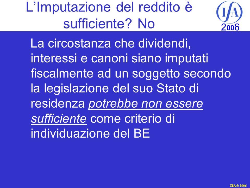 IFA © 2003 2 00 6 LImputazione del reddito è sufficiente.