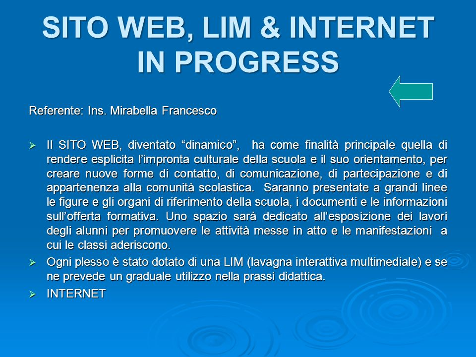 SITO WEB, LIM & INTERNET IN PROGRESS Referente: Ins.