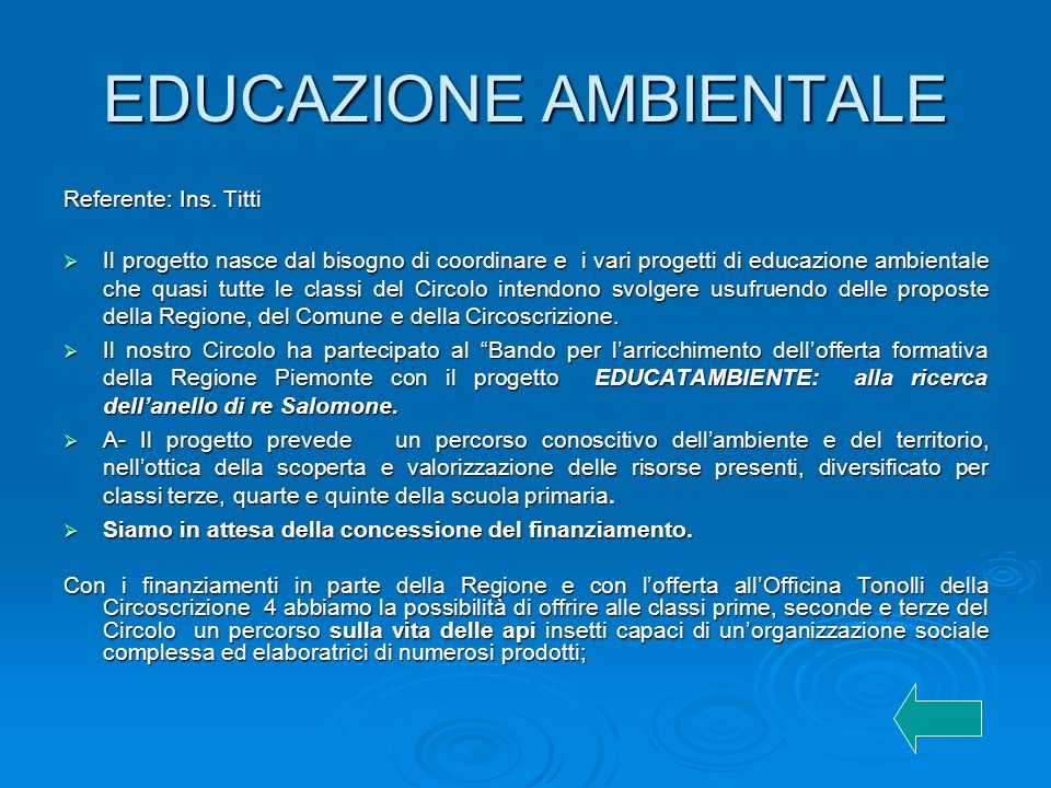 EDUCAZIONE AMBIENTALE Referente: Ins.