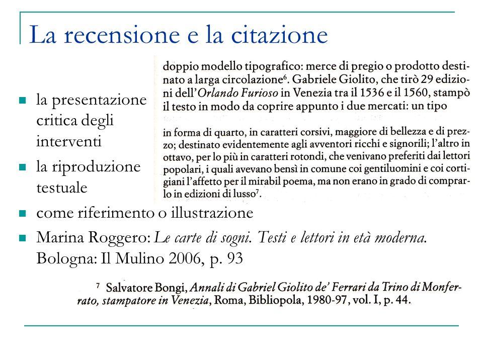 La recensione e la citazione la presentazione critica degli interventi la riproduzione testuale come riferimento o illustrazione Marina Roggero: Le carte di sogni.