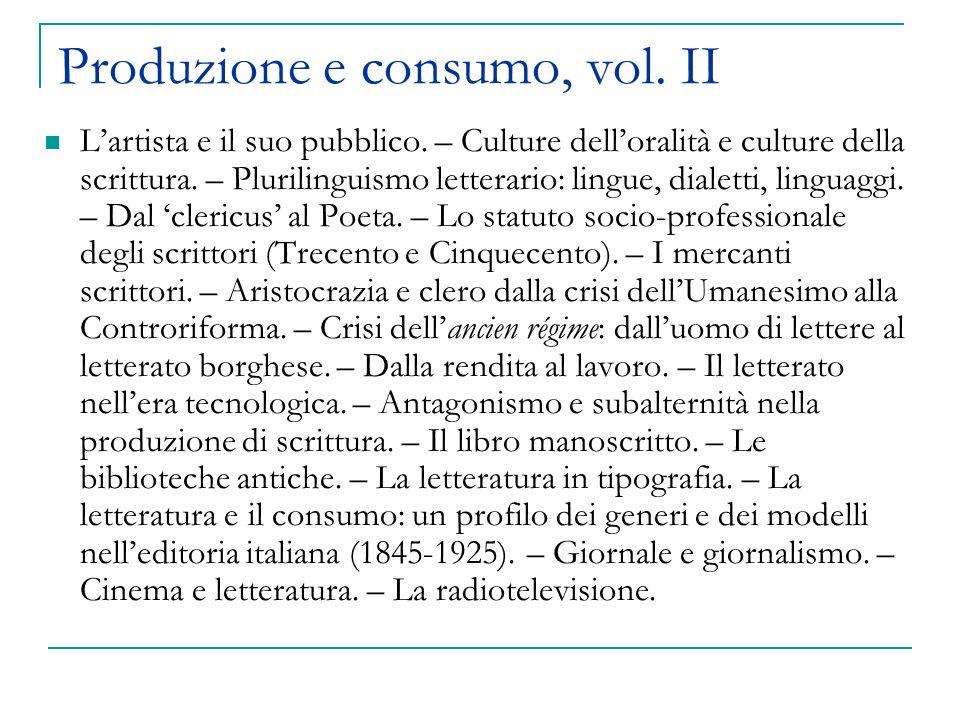 Produzione e consumo, vol. II Lartista e il suo pubblico.