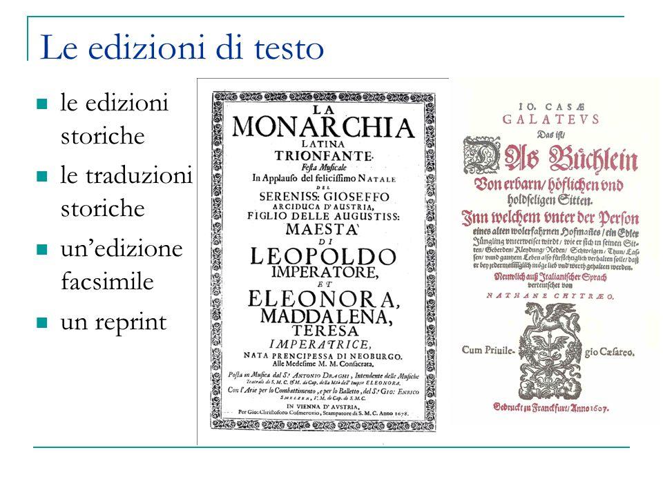 Le edizioni di testo le edizioni storiche le traduzioni storiche unedizione facsimile un reprint