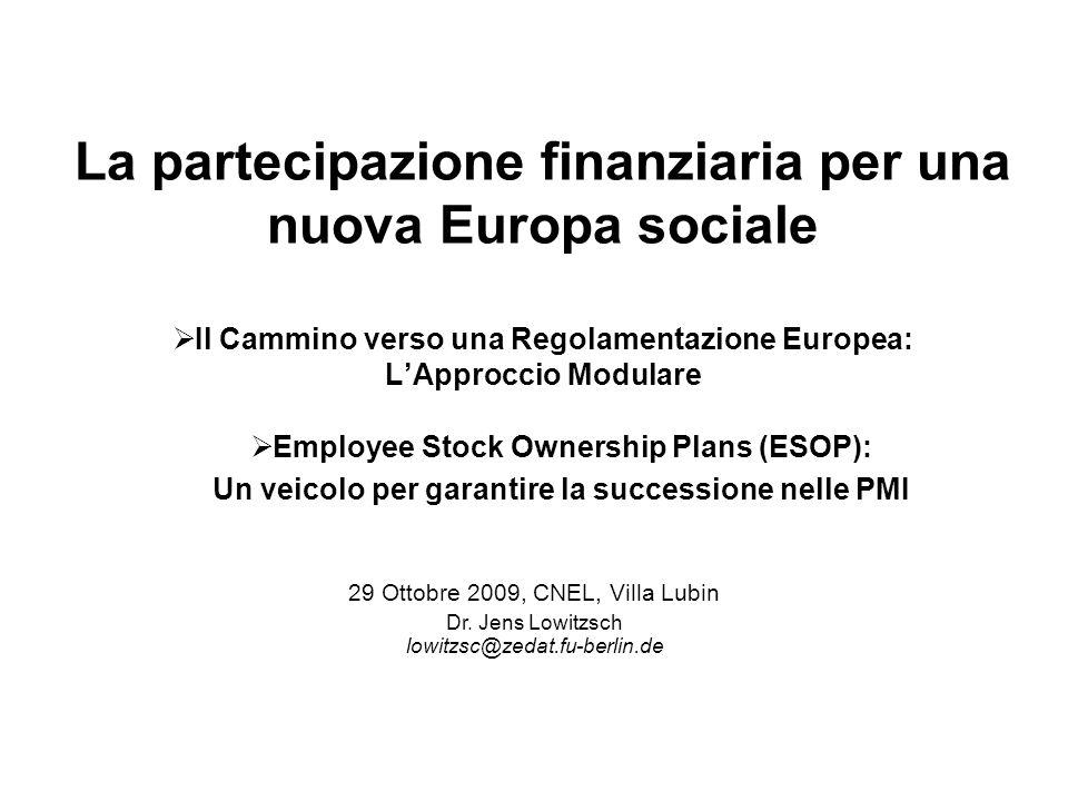 Il Cammino verso una Regolamentazione Europea: LApproccio Modulare 29 Ottobre 2009, CNEL, Villa Lubin Dr.
