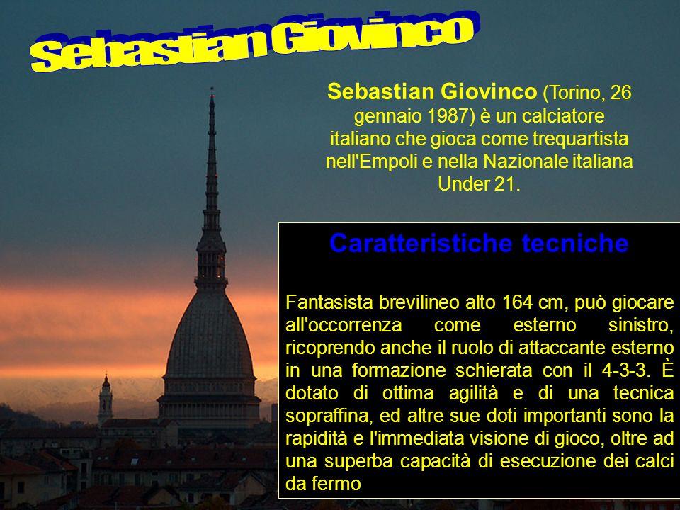 Sebastian Giovinco (Torino, 26 gennaio 1987) è un calciatore italiano che gioca come trequartista nell'Empoli e nella Nazionale italiana Under 21. Car