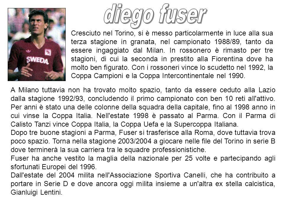 Cresciuto nel Torino, si è messo particolarmente in luce alla sua terza stagione in granata, nel campionato 1988/89, tanto da essere ingaggiato dal Mi