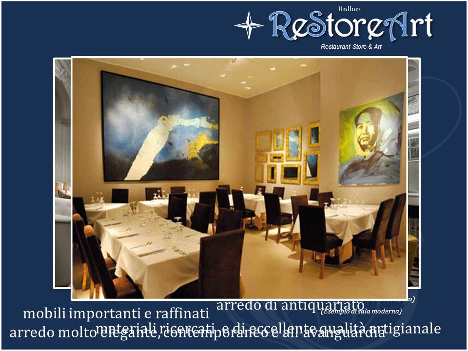 ReStoreArt promuove e diffonde litalianità anche nel design attraverso due stili caratteristici: Sala con stile classico Restaurant Store & Art Italia