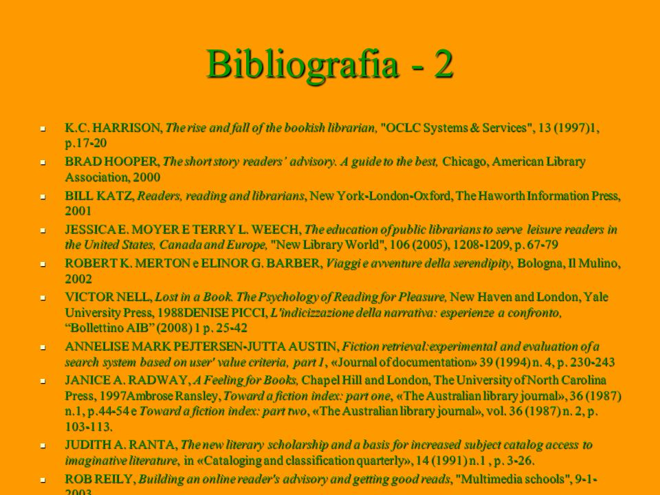 Bibliografia - 2 K.C. HARRISON, The rise and fall of the bookish librarian,
