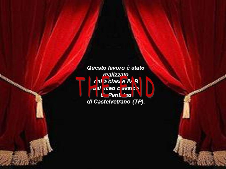 Questo lavoro è stato realizzato dalla classe IV B del liceo classico G. Pantaleo di Castelvetrano (TP).
