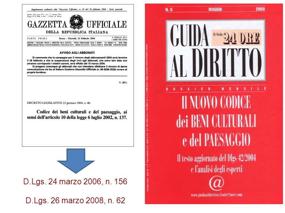 D.Lgs. 24 marzo 2006, n. 156 D.Lgs. 26 marzo 2008, n. 62