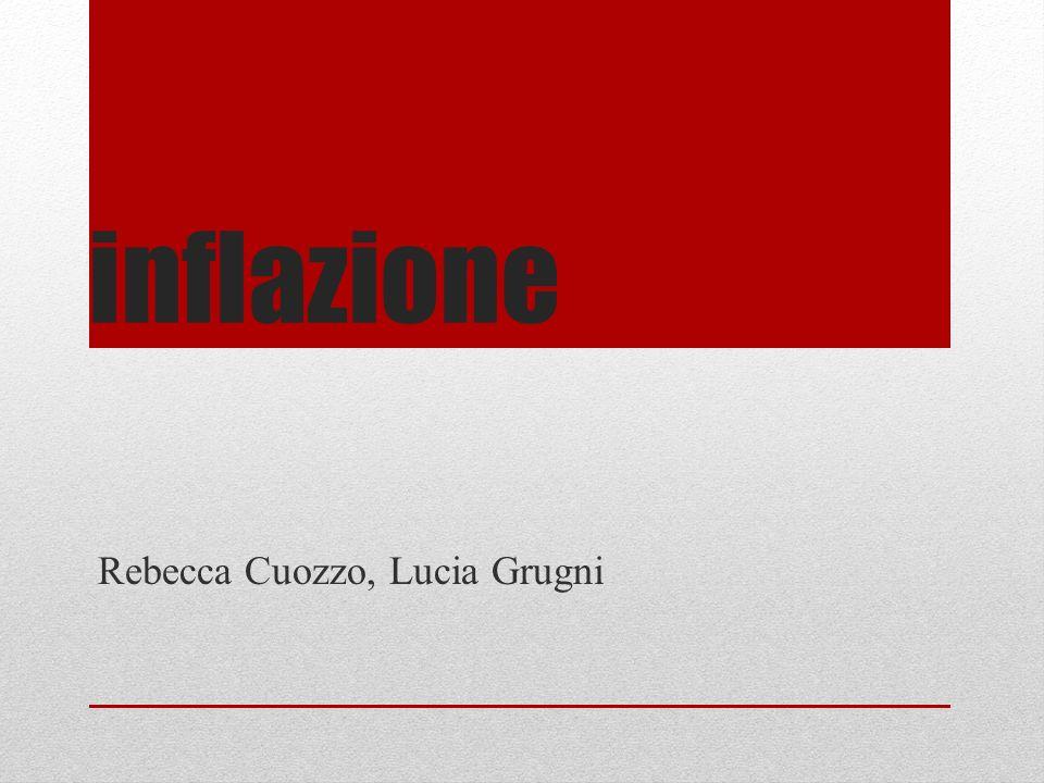 inflazione Rebecca Cuozzo, Lucia Grugni