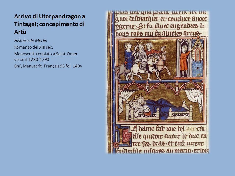 Arrivo di Uterpandragon a Tintagel; concepimento di Artù Histoire de Merlin Romanzo del XIII sec.
