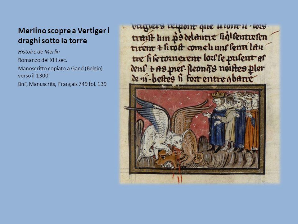 Merlino scopre a Vertiger i draghi sotto la torre Histoire de Merlin Romanzo del XIII sec.