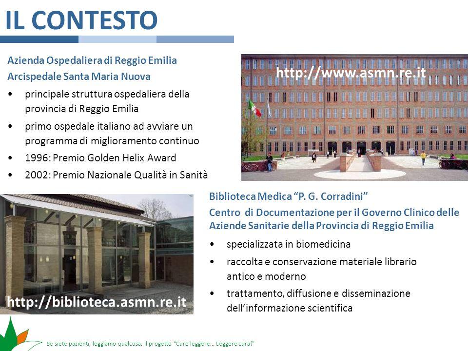 Se siete pazienti, leggiamo qualcosa. Il progetto Cure leggère... Lèggere cura! IL CONTESTO principale struttura ospedaliera della provincia di Reggio