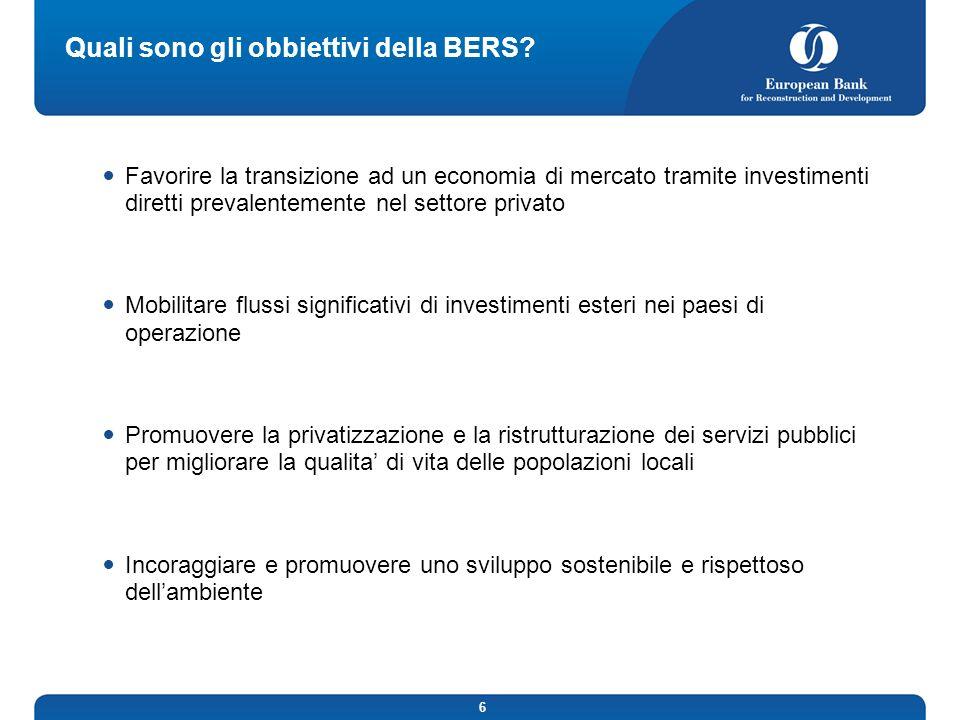 6 Quali sono gli obbiettivi della BERS.