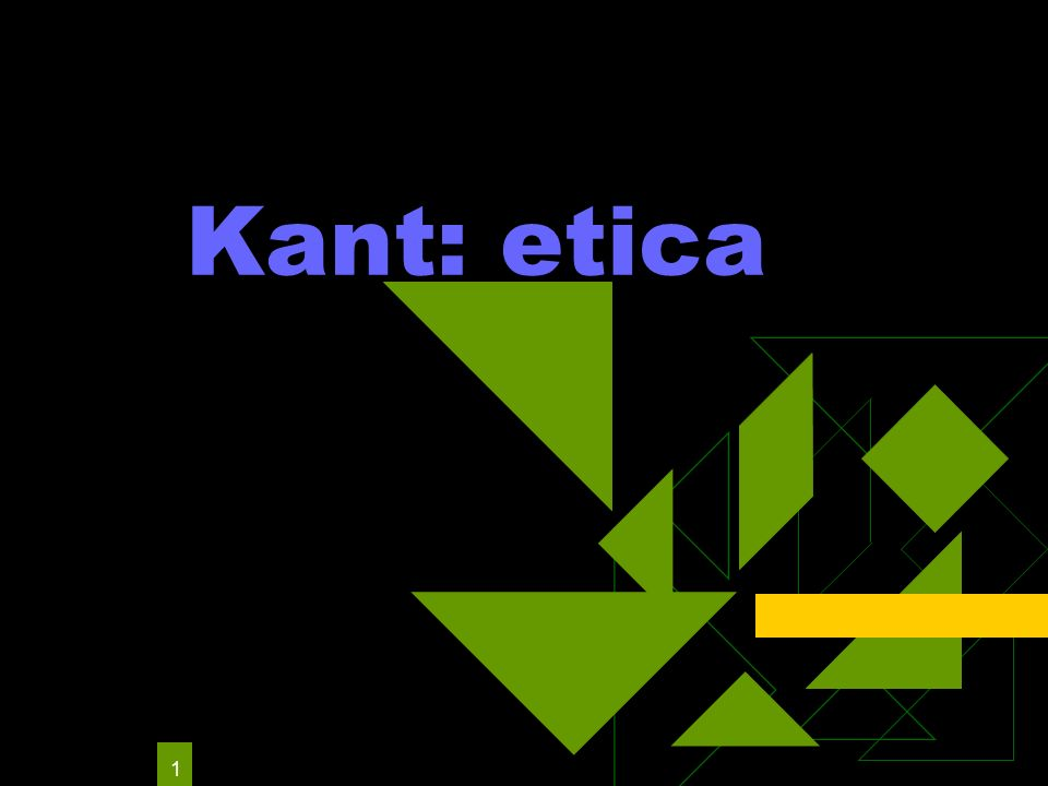 1 Kant: etica