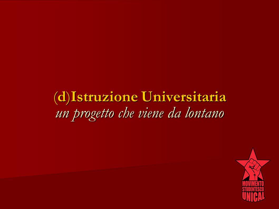(d)Istruzione Universitaria un progetto che viene da lontano