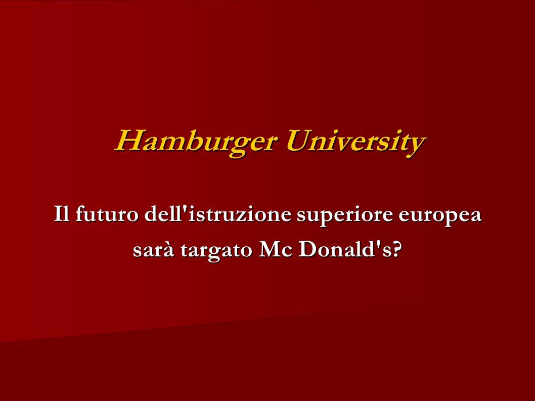 Hamburger University Il futuro dell'istruzione superiore europea sarà targato Mc Donald's?