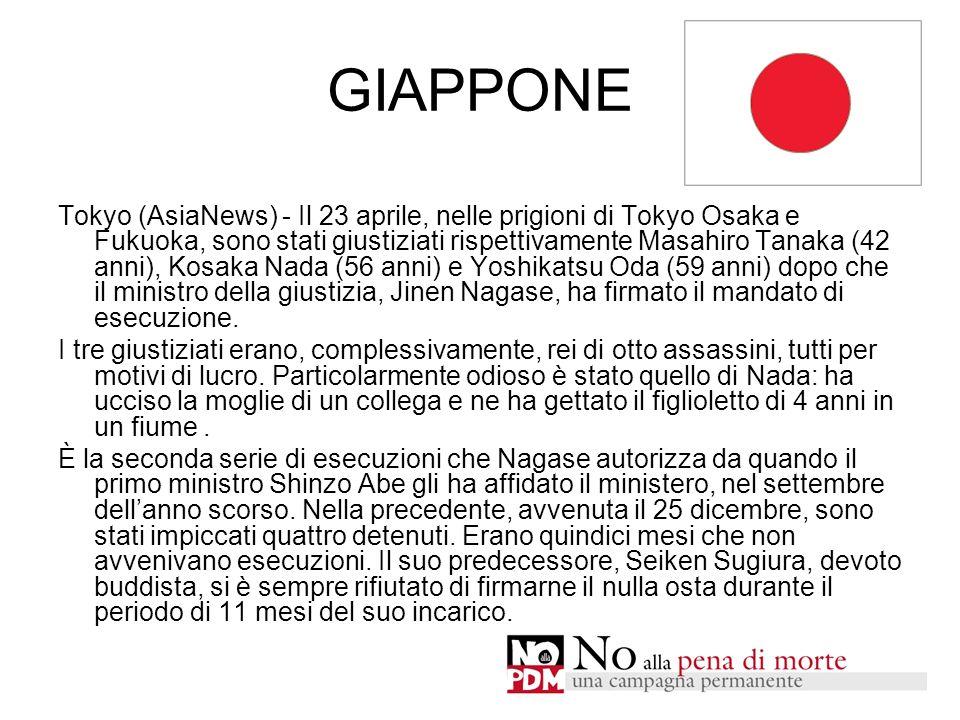 GIAPPONE Tokyo (AsiaNews) - Il 23 aprile, nelle prigioni di Tokyo Osaka e Fukuoka, sono stati giustiziati rispettivamente Masahiro Tanaka (42 anni), K