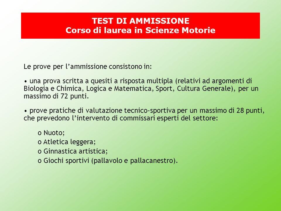 Le prove per lammissione consistono in: una prova scritta a quesiti a risposta multipla (relativi ad argomenti di Biologia e Chimica, Logica e Matemat