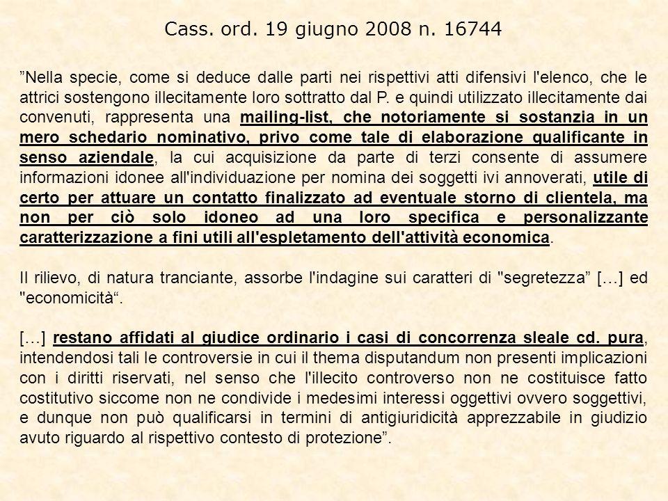 Cass. ord. 19 giugno 2008 n. 16744 Nella specie, come si deduce dalle parti nei rispettivi atti difensivi l'elenco, che le attrici sostengono illecita