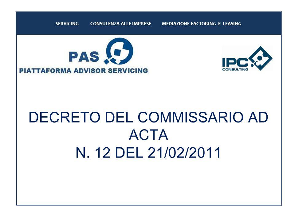 DECRETO DEL COMMISSARIO AD ACTA N.