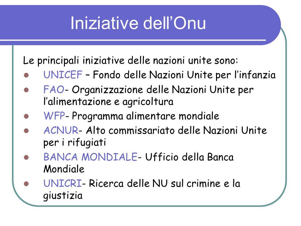 LOnu in Italia Le città che sono sede di numerosi e importanti iniziatine delle Nazioni Unite in Italia sono: 1.