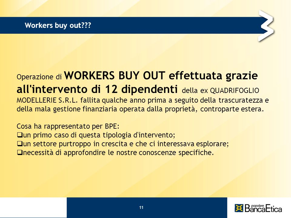 11 Workers buy out??.