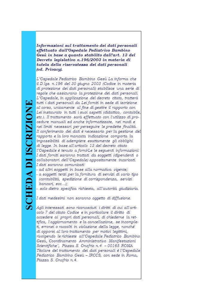 Informazioni sul trattamento dei dati personali effettuato dallOspedale Pediatrico Bambino Gesù in base a quanto stabilito dallart. 13 del Decreto leg