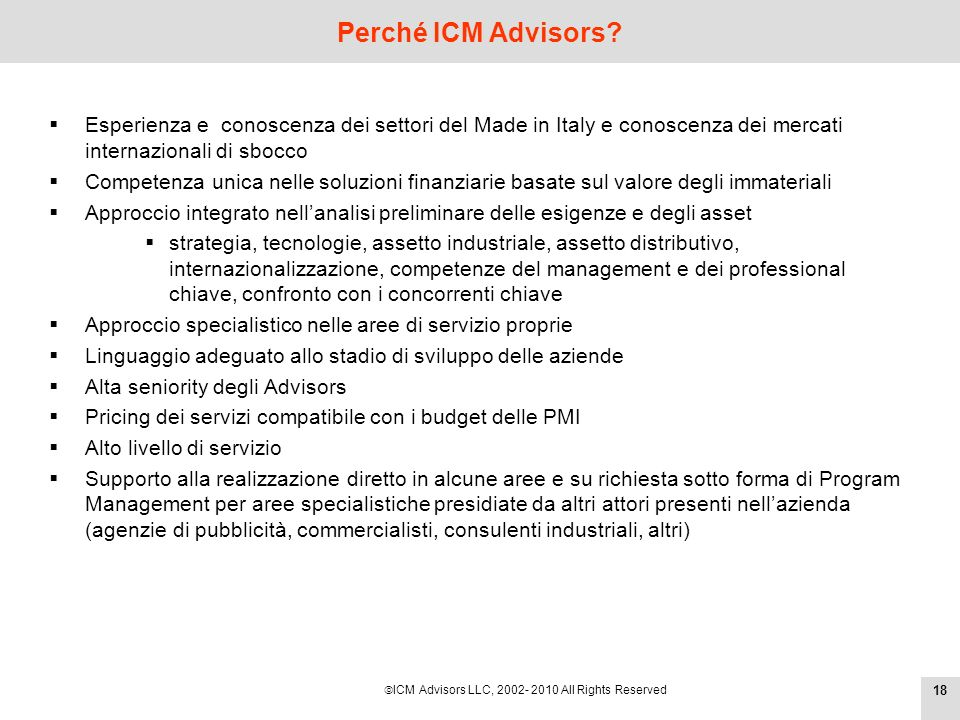 ICM Advisors LLC, 2002- 2010 All Rights Reserved Perché ICM Advisors.