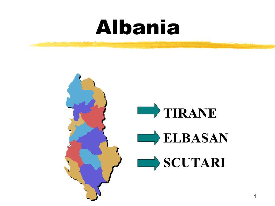 1 Albania TIRANE ELBASAN SCUTARI